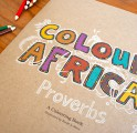 COLOUR AFRICA – Colouring Proverb Book